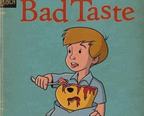 Bad Taste - Disney